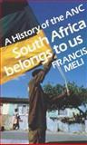 South Africa Belongs to Us 9780852553329