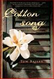 Cotton Song, Tom Bailey, 140008332X