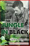 Jungle in Black, Steve Maguire, 1492303321