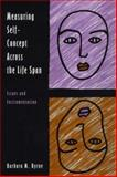 Measuring Self-Concept Across the Life Span : Issues and Instrumentation, Byrne, Barbara M., 1557983321