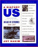 An Age of Extremes, 1880-1917, Joy Hakim, 0195153332