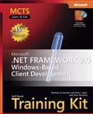 MCTS Self-Paced Training Kit : Microsoft .Net Framework 2.0 Windows-Based Client Development, Stoecker, Matthew A. and Northrup, Tony, 0735623333