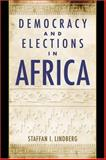 Democracy and Elections in Africa, Lindberg, Staffan I., 0801883334
