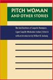 Pitch Woman and Other Stories : The Oral Traditions of Coquelle Thompson, Upper Coquille Athabaskan Indian, , 0803243332