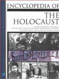 Encyclopedia of the Holocaust, Robert Rozett, Shmuel Spector, 0816043337