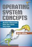 Operating System Concepts, Silberschatz, Abraham and Gagne, Greg, 1118063333