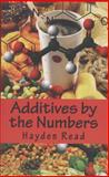 Additives by the Numbers, Hayden Read, 1477513337