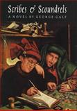 Scribes and Scoundrels, George Galt, 155022333X