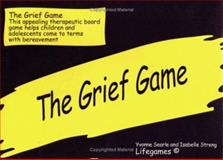 The Grief Game, Streng, Isabelle and Searle, Yvonne, 1853023337