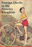 Foreign Devils in the Flowery Kingdom, Crow, Carl, 9889963337