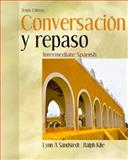 Conversacion y Repaso : Intermediate Spanish, Sandstedt, Lynn A. and Kite, Ralph, 0495803332