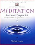 Meditation, Michal Levin and Dorling Kindersley Publishing Staff, 0789483335