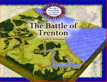 The Battle of Trenton, Scott P. Waldman, 0823963330