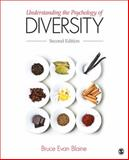 Understanding the Psychology of Diversity, Blaine, Bruce E. (Evan), 1452203334