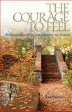 The Courage to Feel, Rob Preece, 1559393335
