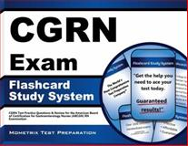 CGRN Exam Flashcard Study System : CGRN Test Practice Questions and Review for the American Board of Certification for Gastroenterology Nurses (ABCGN) RN Examination, CGRN Exam Secrets Test Prep Team, 1609713338