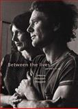 Between the Lives : Partners in Art, , 1869403339