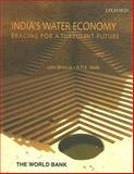 India's Water Economy : Bracing for a Turbulent Future, Briscoe, John, 0195683331