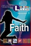 Claim the Life - Faith Semester 1 Student, Varies, 0687643333