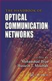 The Handbook of Optical Communication Networks, , 0849313333