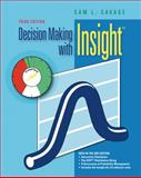 Decision Making with Insight (with Insight. xla 2. 0 and Printed Access Card), Savage, Sam L., 1439043337