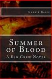 Summer of Blood, Carrie Baize, 1456563335