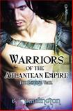 Warriors of the Atlantean Empire: the Ensuing War, C. L. Pardington, 1492273333