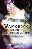 Warriors of the Atlantean Empire: the Ensuing War, C. L. Pardington, 1492273333