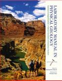 Laboratory Manual in Physical Geology, Agi, Nagt and Tasa, Dennis, 0130463337