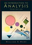 Introduction to Analysis, Wade, William R., 0131453335