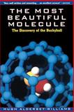 The Most Beautiful Molecule, Hugh Aldersey-Williams, 047119333X