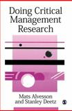 Doing Critical Management Research, Alvesson, Mats and Deetz, Stanley, 0761953337