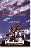 Equipping the Younger Saints, David Walters, 0884193330