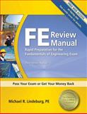 FE Review Manual : Rapid Preparation for the Fundamentals of Engineering Exam, Lindeburg, PE, Michael R, 1591263336