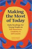 Making the Most of Today, Pamela Espeland and Rosemary Wallner, 0915793334