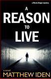 A Reason to Live, Matthew Iden, 1475283334
