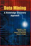 Data Mining : A Knowledge Discovery Approach, Cios, Krzysztof J. and Pedrycz, Witold, 0387333339
