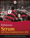 Professional Scrum with Team Foundation Server 2010, Steve Resnick and Michael de la Maza, 0470943335