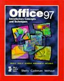 Microsoft Office 97 : Introductory Concepts and Techniques, Shelly, Gary B. and Cashman, Thomas J., 0789513331