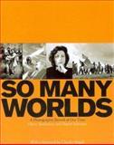 So Many Worlds, Dieter Bachman and Daniel Schwartz, 1577173333
