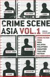 Crime Scene Asia Vol. 1, , 9814423335