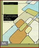 Embedded Systems Design with Platform FPGAs : Principles and Practices, Sass, Ronald R. and Schmidt, Andrew G., 0123743338