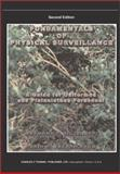 Fundamentals of Physical Surveillance : A Guide for Uniformed an Plainclothes Personnel, Siljander, Raymond P. and Fredrickson, Darin D., 0398073333