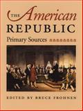 The American Republic, Frohnen, Bruce, 0865973334