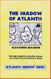 The Shadow of Atlantis, Alexander Braghine, 093281333X