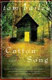 Cotton Song, Tom Bailey, 1400083338