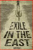 Exile in the East, Bradley Jacques, 1494903334