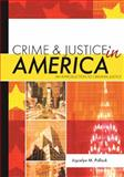 Crime and Justice in America : An Introduction to Criminal Justice, Pollock, Joycelyn M., 1593453337