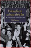 Holding Fast to an Image of the Past, Neil Davidson, 1608463338