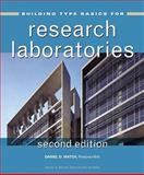 Building Type Basics for Research Laboratories, Watch, Daniel D. and Kliment, Stephen A., 047016333X